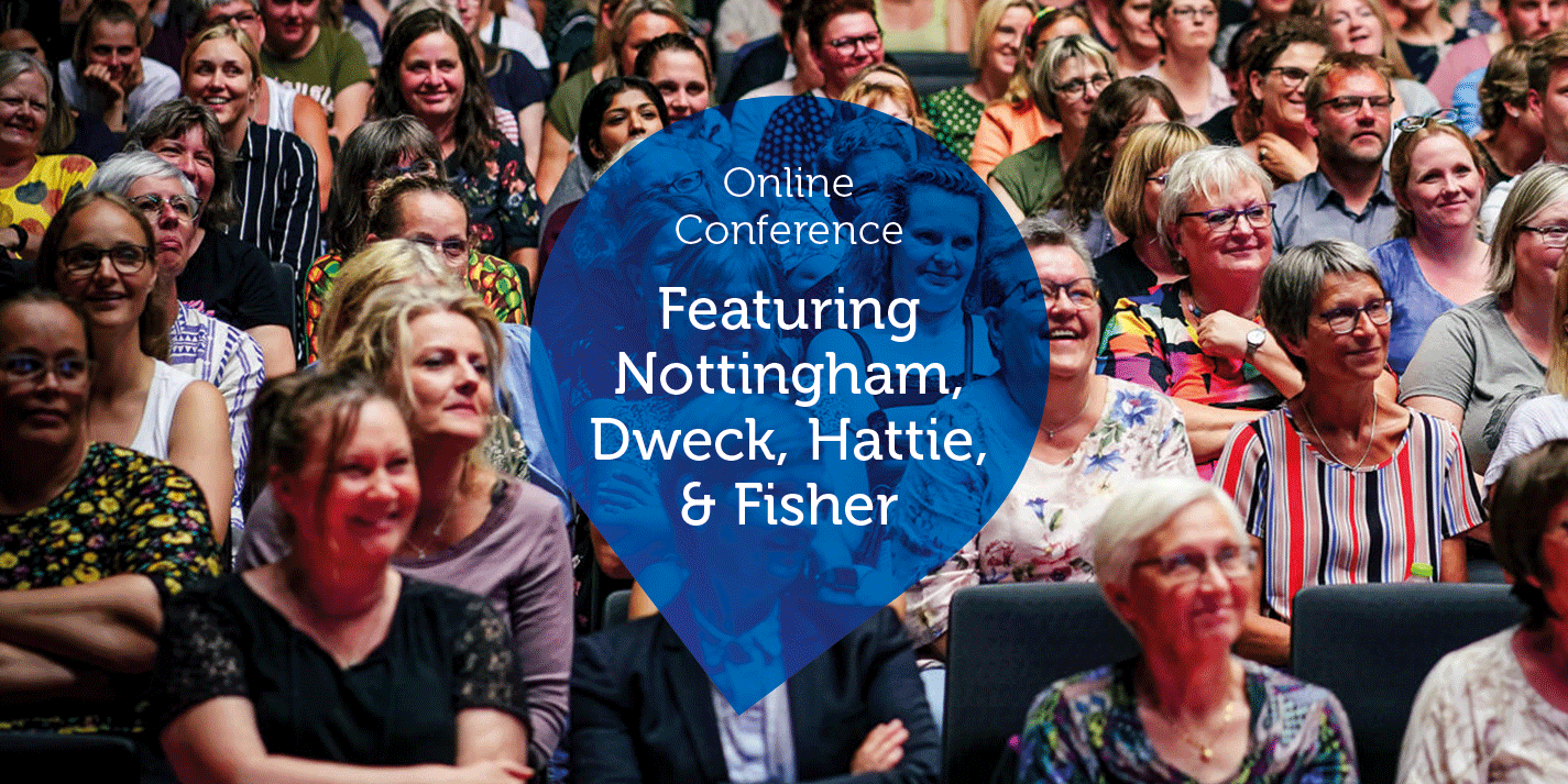 Online Conference Featuring Nottingham, Dweck, Hattie, & Fisher